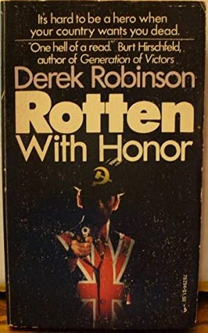 Rotten With Honor