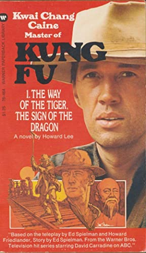 Kung Fu #1 The Way of the Tiger, The Sign of the Dragon