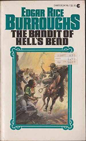 The Bandit of Hell's Bend: Burroughs, Edgar Rice