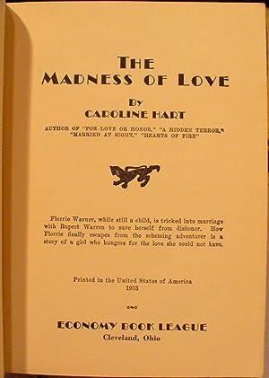 The Madness of Love: Hart, Caroline