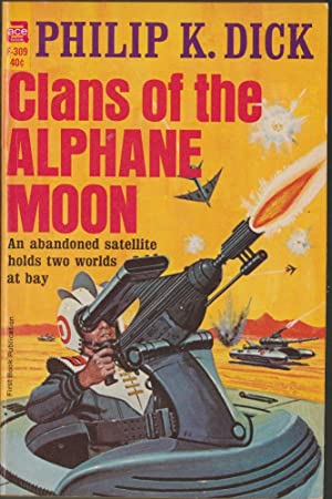 Clans of the Alphane Moon: Dick, Philip K.