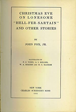 """Christmas Eve On Lonesome """"Hell-Fer-Sartain"""" and Other Stories: Fox, John, Jr."""