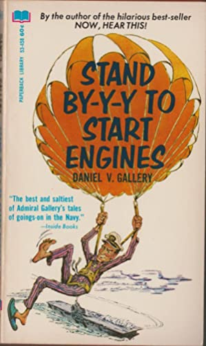 Stand By-y-y To Start Engines: Gallery, Daniel V.