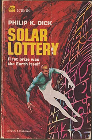 Solar Lottery: Dick, Philip K.
