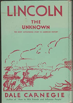 Lincoln the Unknown: Carnegie, Dale