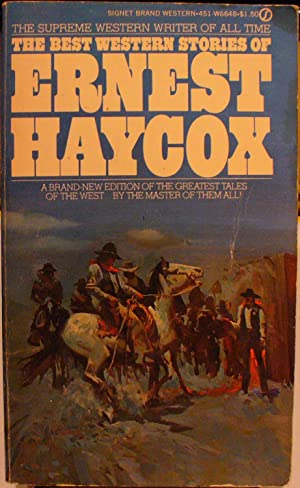 The Best Western Stories of Ernest Haycox