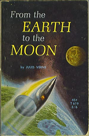 From the Earth to the Moon: Verne, Jules