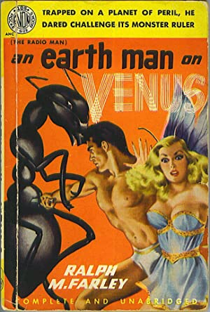 An Earth Man On Venus: Farley, Ralph M.