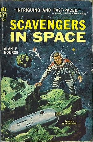 Scavengers in Space: Nourse, Alan E.