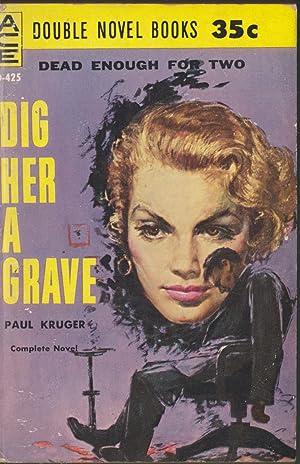 A Half Interest In Murder / Dig Her A Grave: Creighton, John; Kruger, Paul
