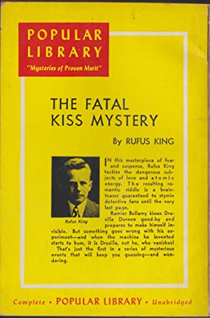 The Fatal Kiss Mystery: King, Rufus