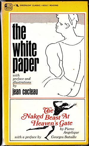The White Paper / The Naked Beast at Heaven's Gate: Cocteau, Jean; Angelique, Pierre