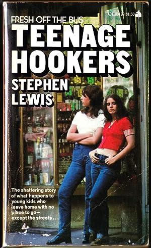 Fresh Off The Bus: Teenage Hookers: Lewis, Stephen
