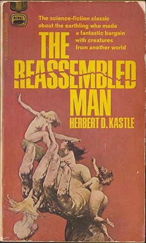 The Reassembled Man: Kastle, Herbert D.