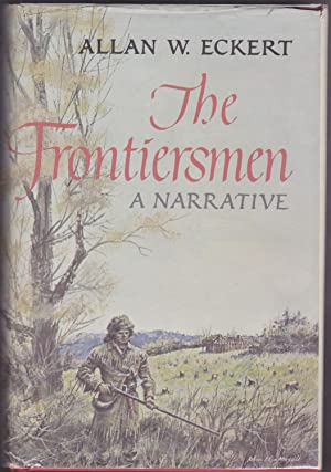 The Frontiersmen, A Narrative
