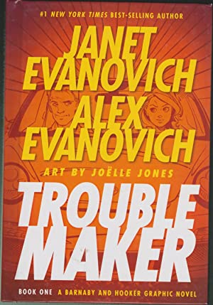 Trouble Maker Book One; A Barnaby And Hooker Graphic Novel