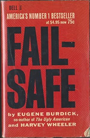 Fail-Safe: Burdick, Eugene; Wheeler,