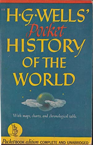 The Pocket History Of The World: Wells, H. G.