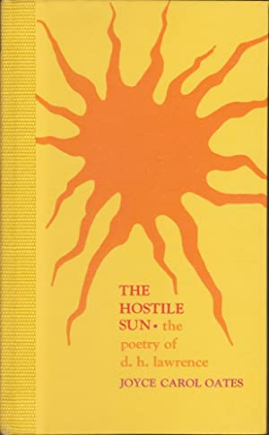 The Hostile Sun: The Poetry Of D. H. Lawrence