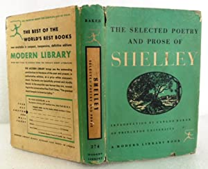 The Selected Poetry and Prose of Percy: Percy Bysshe Shelley