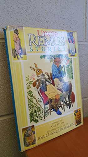 Uncle Remus Stories: Retold by Jane
