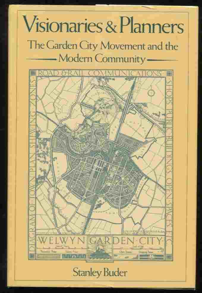 Visionaries Planners Garden City Movement by Buder Stanley - AbeBooks