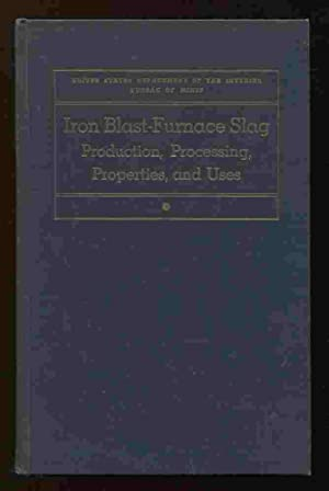 Iron Blast-Furnace Slag Production, Processing, Properties, and: Sillers Jr., G.W.