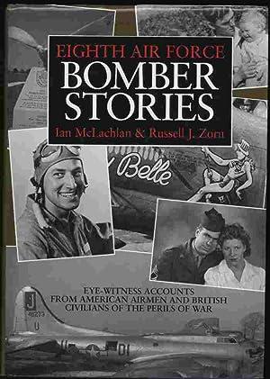 Eighth Air Force Bomber Stories - Eye: McLachlan, Ian &