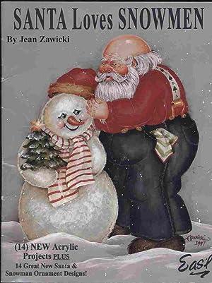 Santa Loves Snowmen - 14 Great New: Zawicki, Jean