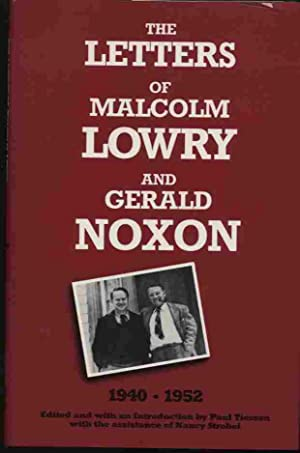 The Letters of Malcolm Lowry and Gerald: Tiessen, Paul