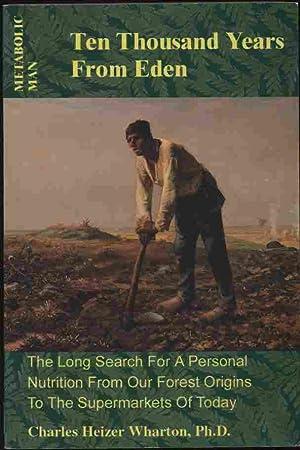Metabolic Man - Ten Thousand Years from: Wharton, Charles Heizer