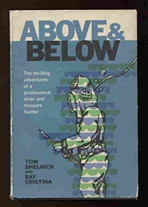 Above & Below - The Thrilling Adventures: Shelnick, Tom and