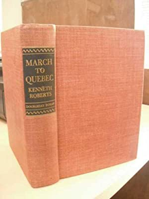 March to Quebec. Journals of the Members: Roberts, Kenneth