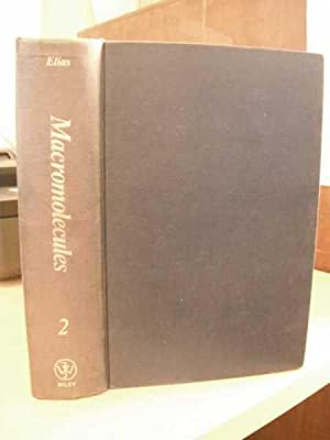 Macromolecules. 2: Synthesis and Materials: Elias, Hans-Georg