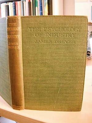 The Psychology of Industry: Drever, James