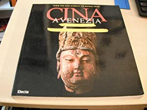 China in Venice. From the Han Dynasty to Marco Polo