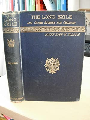 The Long Exile and Other Stories for: Tolstoi (Tolstoy), Lyof