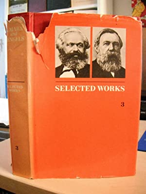 Selected Works in Three Volumes. Volume Three: Marx and Frederick