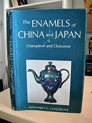 The Enamels of China and Japan. Champleve and Cloisonne
