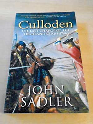 Culloden. The Last Charge of the Highland: Sadler, John