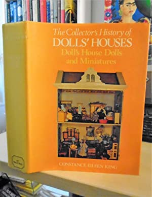 The Collector's History of Dolls' Houses, Doll's House Dolls and Miniatures
