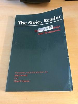 The Stoics Reader: Selected Writings and Testimonia (Hackett Classics)