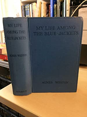 My Life Among the Bluejackets: Weston, Agnes