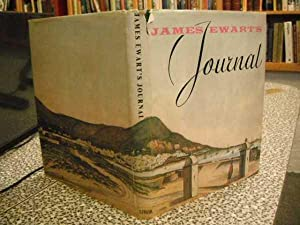 James Ewart's Journal, Covering his Stay at: Ewart, & A.