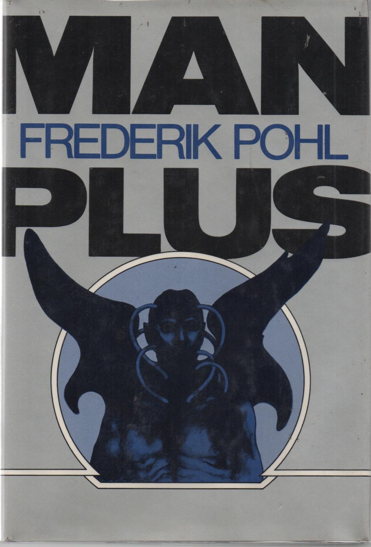 Man Plus SiGNED 1st Ed.: Frederik Pohl