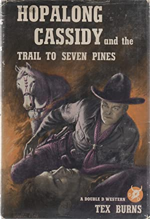 Hopalong Cassidy and the Trail to Seven: Louis L'Amour (as