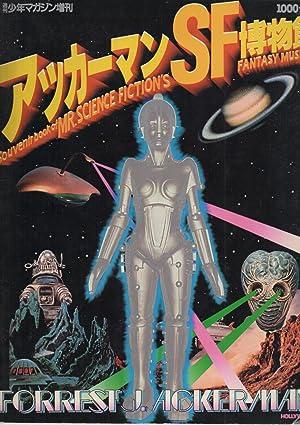 Souvenir Book of Mr. Science Fiction's Fantasy Museum: Forrest J Ackerman)