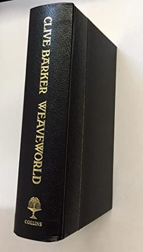 Weaveworld SIGNED Limited Edition: Clive Barker