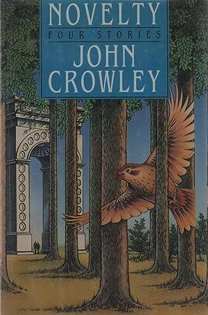 Novelty: John Crowley