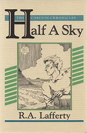 Half a Sky: R. A. Lafferty
